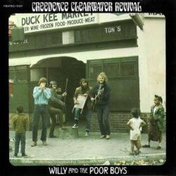 Creedance clearwater revival - Willy and the poor boy
