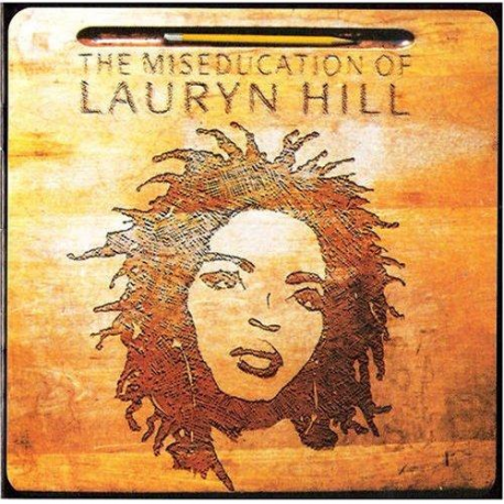 Lauryn Hill – The Miseducation Of Lauryn Hill