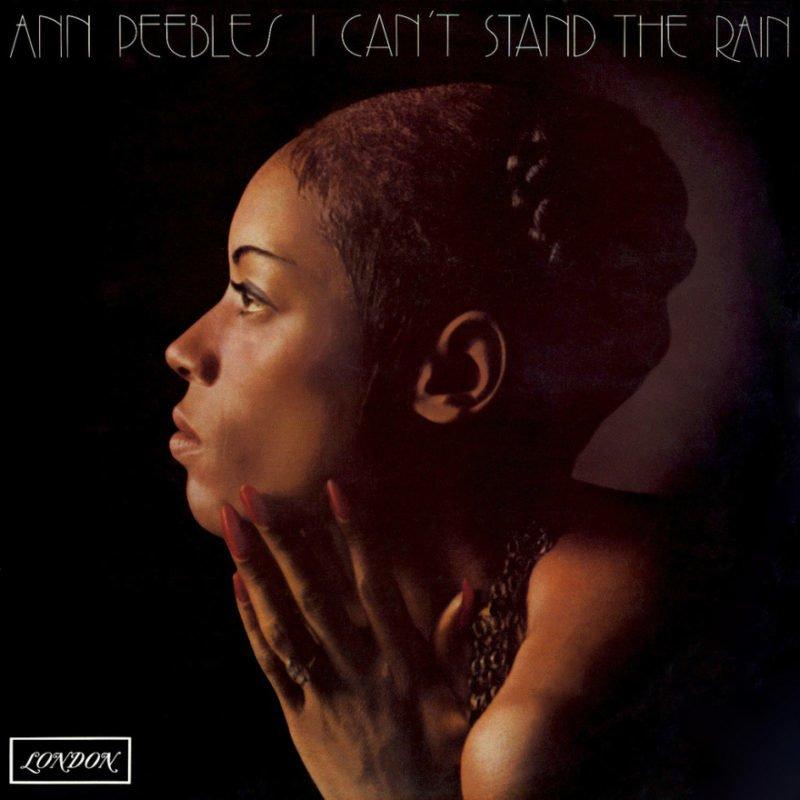 ANN PEEBLES - I Can't Stand the Rain