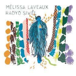 MELISSA LAVEAUX – Radyo Siwel