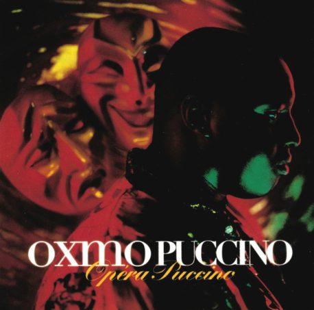 OXMO PUCCINO - Opéra Puccino